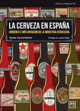 Cerveza artesanal La cerveza en España. Orígenes e implantación